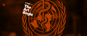 The Art Angle Podcast: How the World Health Organization Is Using Art to Fight the Pandemic