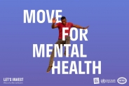 Global challenge for movement on mental health kicks off as lack of investment in mental health leaves millions without access to services